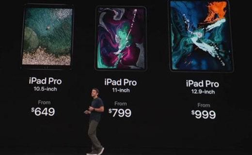 6499元起!全新iPad Pro发布:全面屏+A12X仿生处理器+强大配件